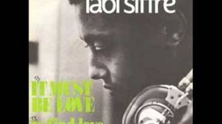 Labi Siffre - It Must Be Love