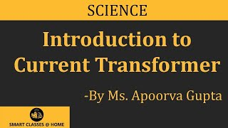 Current Transformer by Er. Apoorva Gupta, Biyani Girls College, Jaipur, Rajasthan (2014)