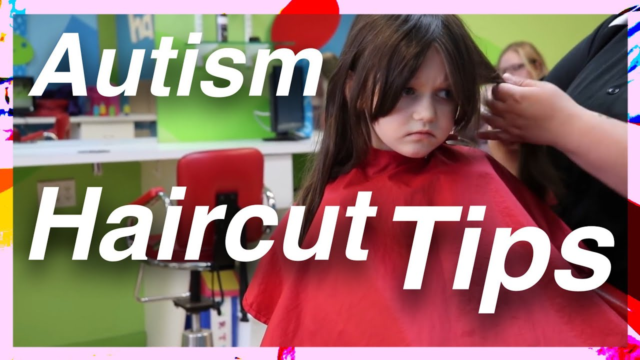 Autism  Autistic Girl Gets Her Hair Cut