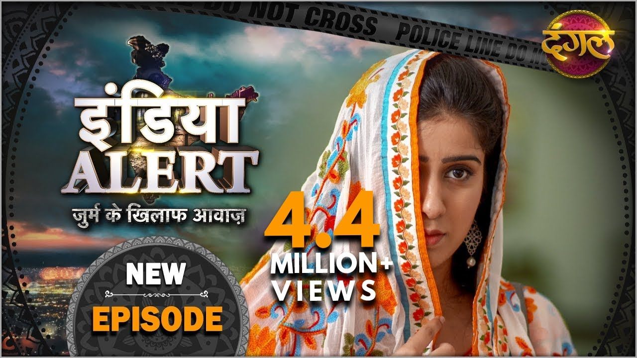 Download India Alert | New Episode 351 | Dagdar Chand ( दागदार चाँद ) | Dangal TV Channel