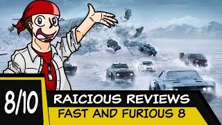 RAICHIOUS MOVIE REVIEW - FAST AND FURIOUS 8