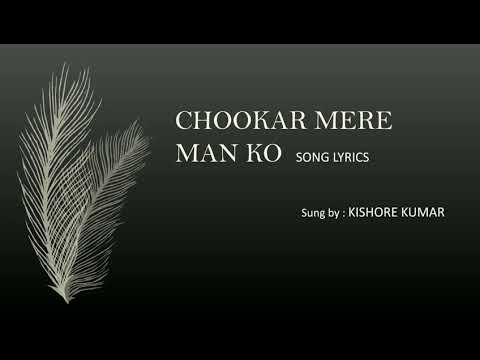 Chookar Mere Man Ko - lyrics with translation - Kishore Kumar - Yaarana