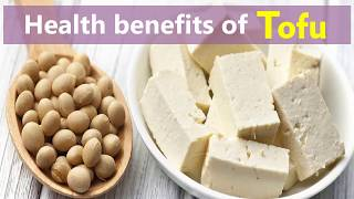 Health benefits of tofu -