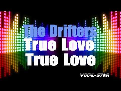 The Drifters - True Love True Love (Karaoke Version) With Lyrics HD Vocal-Star Karaoke