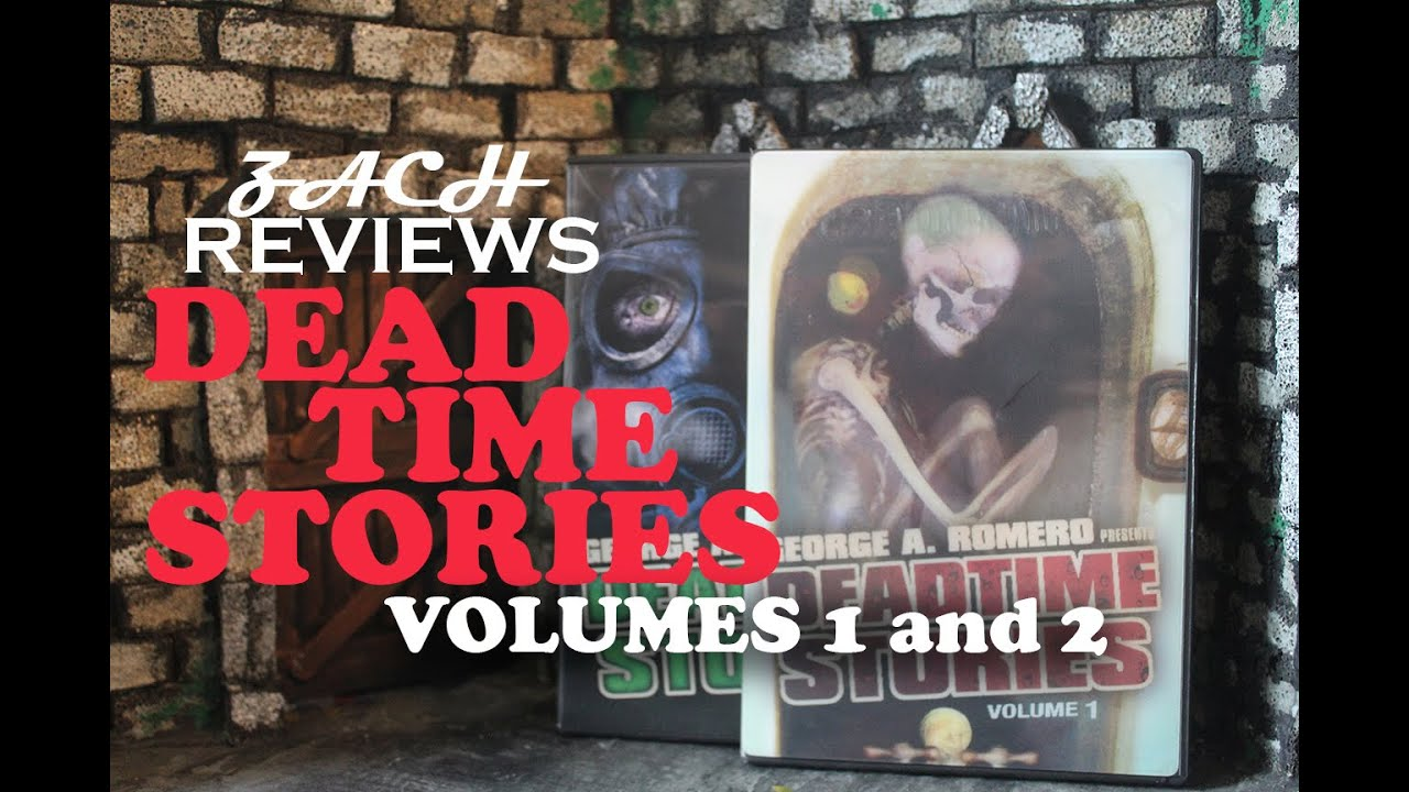 Download Zach Reviews George A. Romero Presents Deadtime Stories Volumes 1 and 2 (2009/2011) The Movie Castle