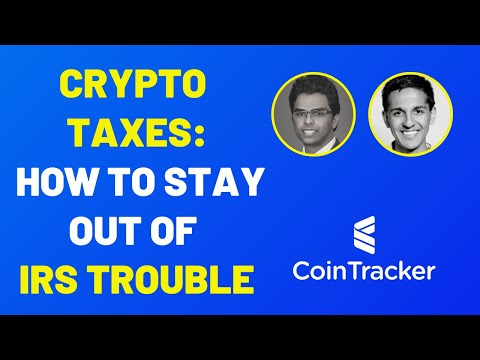 Cryptocurrency Taxes: How To Stay Out Of IRS Trouble | CoinTracker