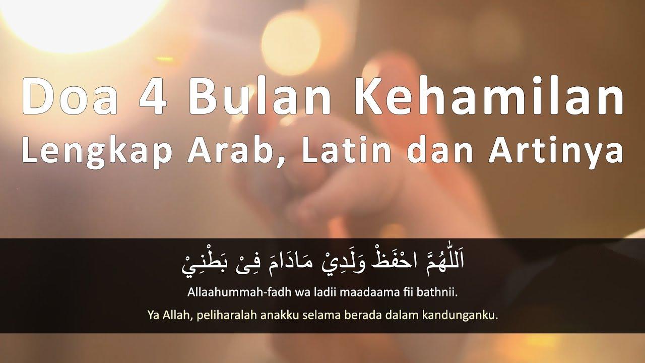 Doa 4 Bulan Kehamilan Lengkap Arab Latin Dan Artinya Youtube