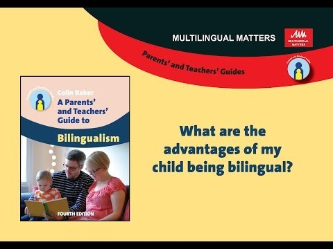 What are the advantages of my child being bilingual?