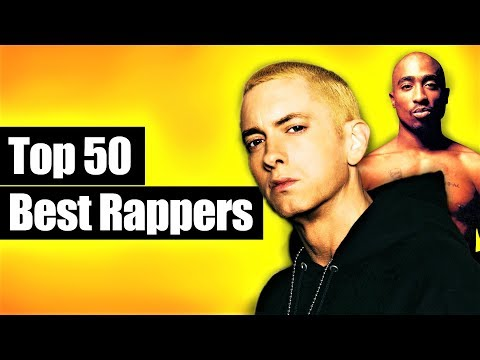 Top 50 - The Best Rappers Of All Time (2019)