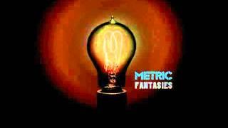 Metric - Gimme Sympathy (Instrumental)
