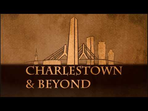 Charlestown and Beyond April 19th, 2018