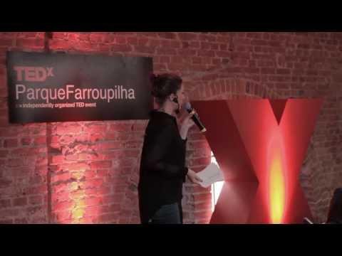 Inspirações: Cíntia Etges at TEDxParqueFarroupilha
