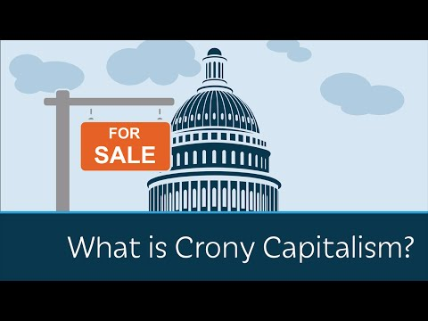 What is Crony Capitalism?