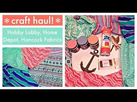 Craft Haul - Spring Fabric, Paints, & Home Decor - Hobby Lobby, Hancock Fabrics, & Home Depot