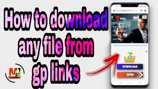 Gambar cover How to download file from gp links||mjhelp||mjh