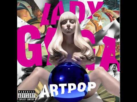 Lady Gaga - Artpop (Audio)