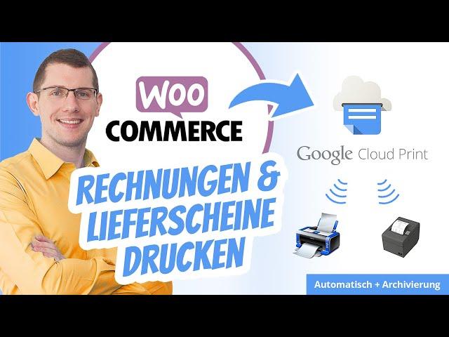 WooCommerce Google Cloud Print (Rechnungen & Lieferscheine drucken)