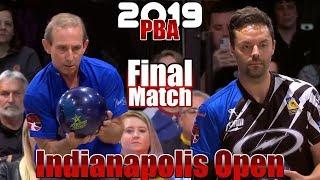 2019 Bowling - PBA Bowling Indianapolis Open Final - Norm Duke VS. Jason Belmonte