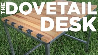 Mike Makes A Dovetail Desk (steel Into Wood)
