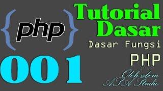 PHP Video Tutorial Dasar - Mengenal Fungsi Dasar pada PHP