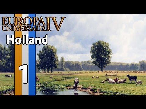 Let's Play Europa Universalis 4 as Holland (1440p) - Part 1: Support for Independence