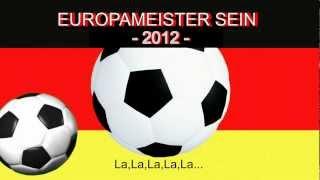 Download Europameisterschaft 2012 - Song - Europameister sein - Der Hit und das Lied zum EM Sieg MP3 song and Music Video