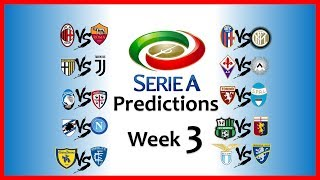 2018-19 SERIE A PREDICTIONS - WEEK 3