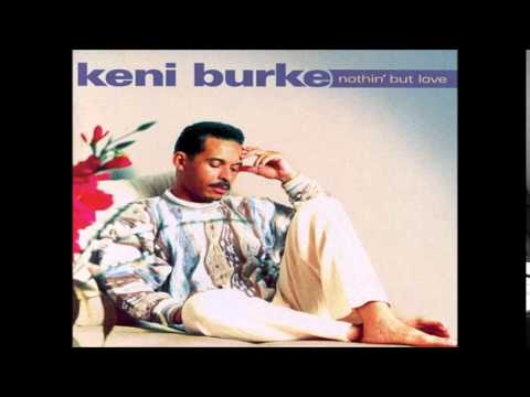 Keni Burke = Tell Me You Want My love