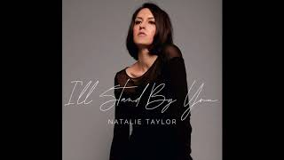 Download lagu I'll Stand by You- Natalie Taylor (cover song) (ft. in Grey's Anatomy)