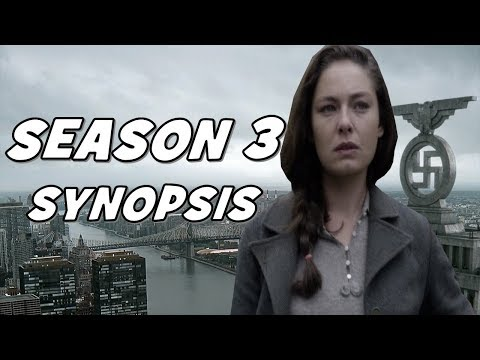 The Man In The High Castle Season 3: Synopsis Breakdown - What to Expect of Season 3!!!