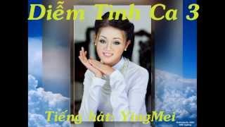 YingMei- Diễm Tình Ca 3