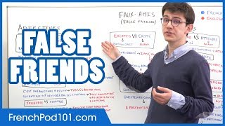 False Friends in French - Basic French Grammar
