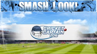 Smash Look! - Cricket Captain 2016 Gameplay