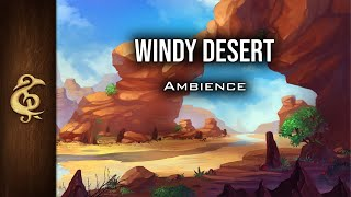 🎧 RPG / D&D Ambience - Windy Desert   Immersive, Realistic, Relaxing, Heat