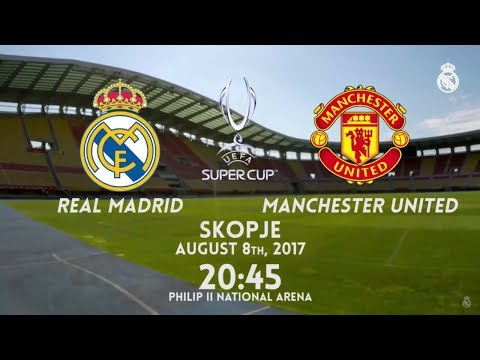 Real Madrid vs Manchester United   UEFA SUPER CUP PREVIEW