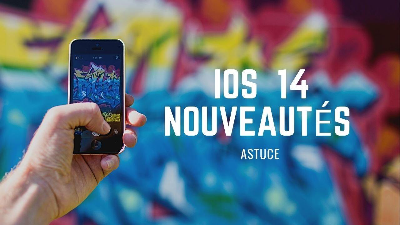 iOS 14 :  les nouveautés à essayer en premier