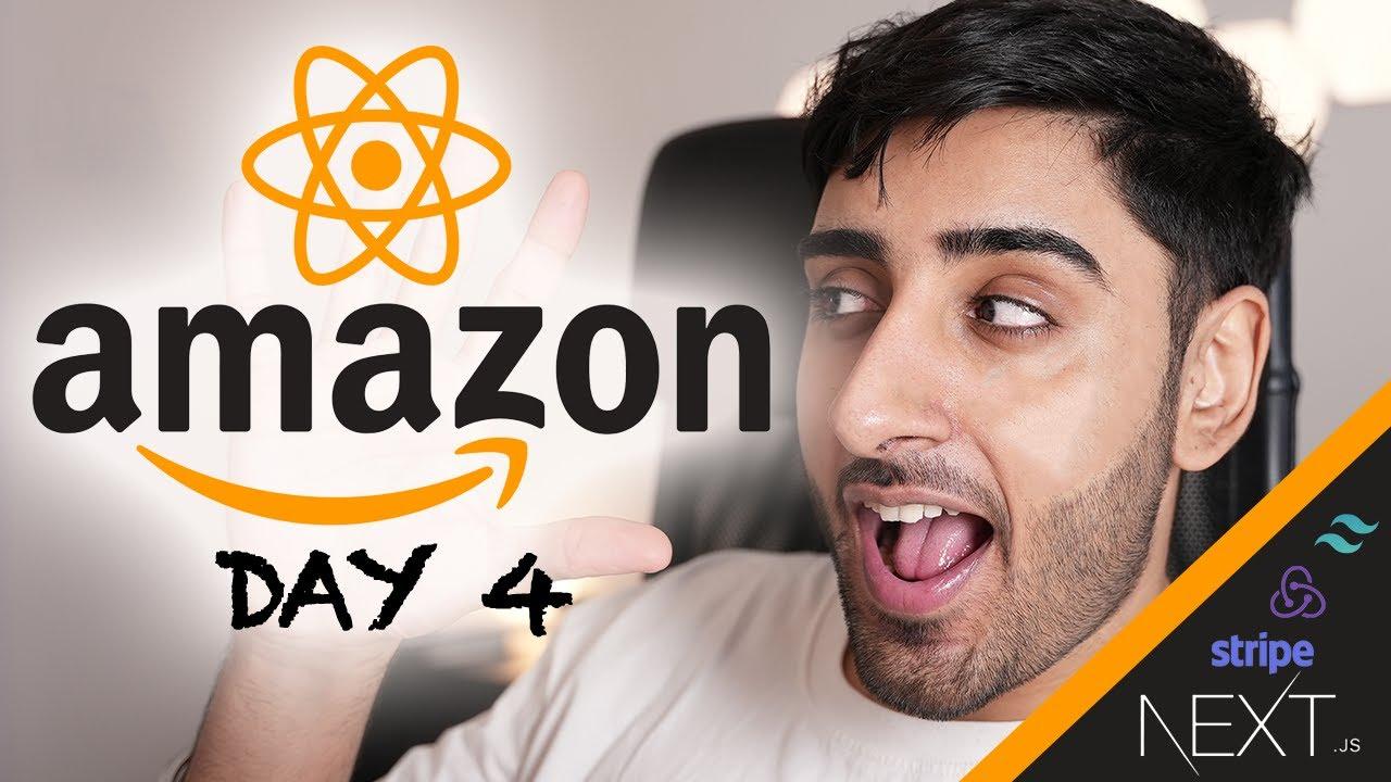 AMAZON REACT.JS Challenge   Day 4 (Stripe Checkout & Webhooks   Firestore   Next.js)
