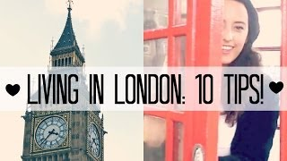 Living in London: My Experience + Tips!