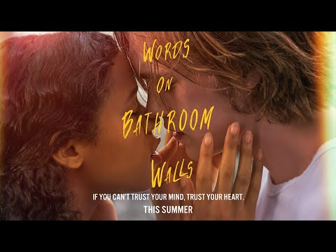 Words On Bathroom Walls Official Trailer In Theaters August 21 Youtube