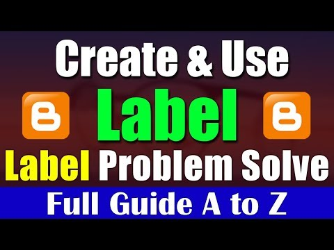How To Create And Use Of Label In Blogger Tutorial- 34