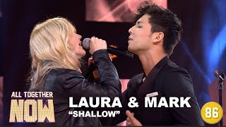 All Together Now: Laura & Mark - Shallow