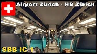INSIDE SWISS TRAIN /SBB Ansage und Zugfahrt mit IC 1  / Flughafen Zürich - Zürich HB, Schweiz 2018