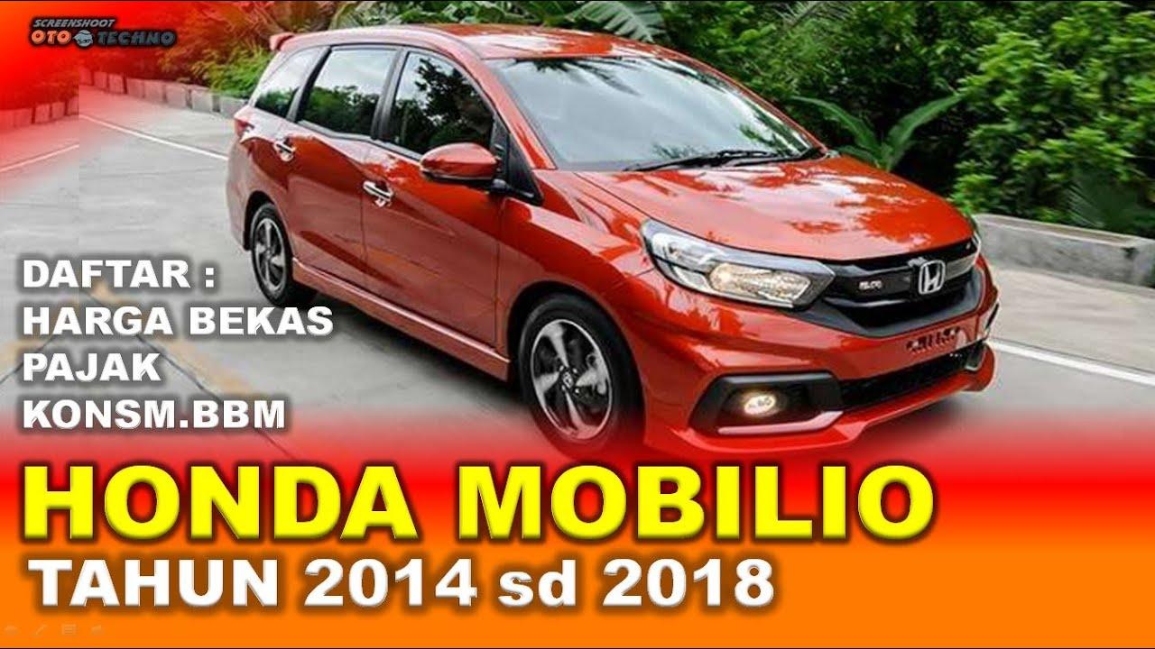 Honda Mobilio 2014 2018 Daftar Harga Pajak Konsumsi Bbm Mobil Bekas Youtube