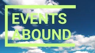 Events abound