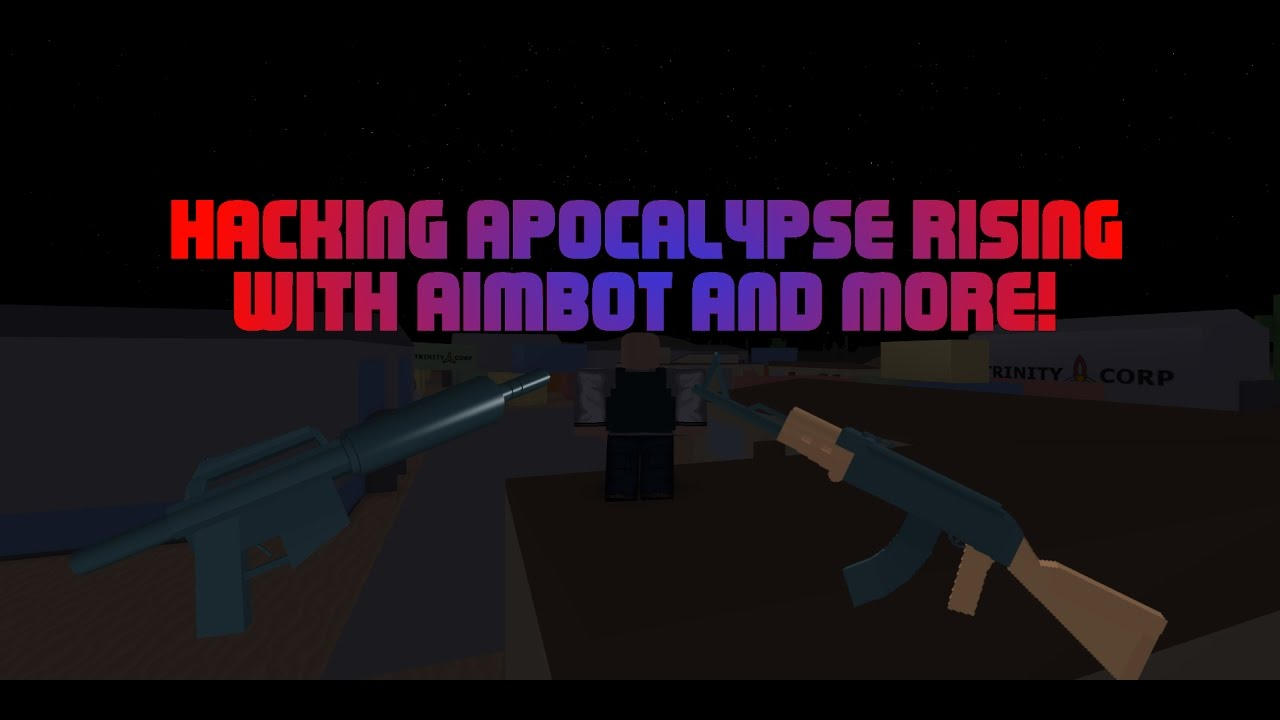 How To Hack Guns In Apocalypse Rising Roblox Roblox Aimbot Hacks In Apocalypse Rising Youtube