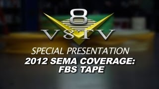 2012 SEMA V8TV VIDEO COVERAGE - BOB SPINA & FBS STRIPE TAPES