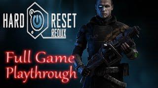 Hard Reset Redux Longplay walkthrough gameplay (Insane) (no commentary)