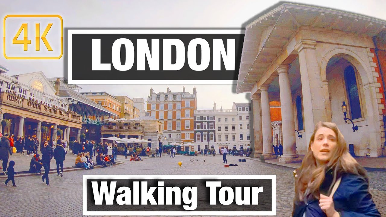 4K City Walks: London - Covent Garden  - Virtual Walk Walking Treadmill Video City Tour & Guide