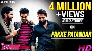 Pakke Patandar || Sukhman Heer || Parmish Verma|| Sa Records || New Punjabi Song 2016
