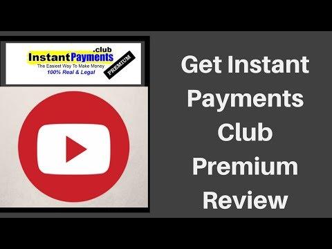 Get Instant Payments Club Premium Review